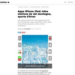 Apps iPhone iPad: infos stations de ski montagne, sports d'hiver