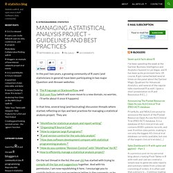 Managing a statistical analysis project – guidelines and best practices