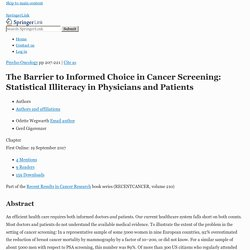 The Barrier to Informed Choice in Cancer Screening: Statistical Illiteracy in Physicians and Patients