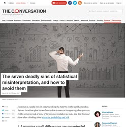 The seven deadly sins of statistical misinterpretation, and how to avoid them