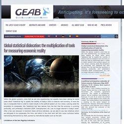 Dislocation statistique globale : la démultiplication des outils de mesure de la réalité économique