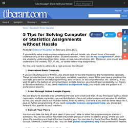 5 Tips for Solving Computer or Statistics Assignments without Hassle