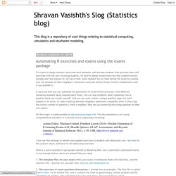 Shravan Vasishth's Slog (Statistics blog): Automating R exercises and exams using the exams package