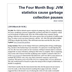 The Four Month Bug: JVM statistics cause garbage collection pauses (evanjones.ca)