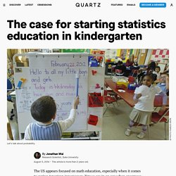 The case for starting statistics education in kindergarten