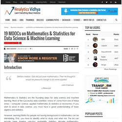19 MOOCs on Maths & Statistics for Data Science & Machine Learning