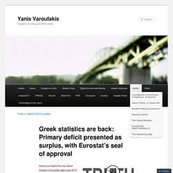 Greek statistics are back: Primary deficit presented as surplus, with Eurostat's seal of approval