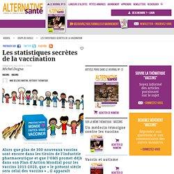 Les statistiques secrètes des vaccins