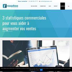3 statistiques commerciales pour vous aider à augmenter vos ventes - Roadoo Network