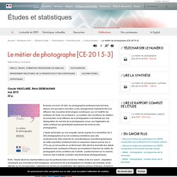 Le métier de photographe [CE-2015-3] - Études et statistiques