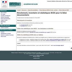 Récolement, inventaire et statistiques BCDI pour le bilan documentaire - Canopé académie de Dijon