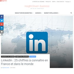 LinkedIn en chiffres : les statistiques essentielles à connaître en France et dans le monde