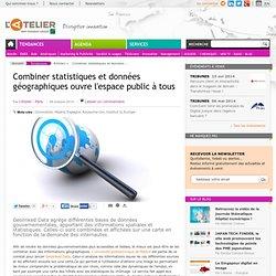 Combiner statistiques et données géographiques ouvre l'espace public à tous