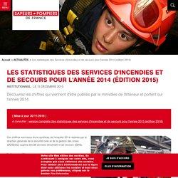 Les statistiques des Services d'incendies et de secours pour l'année 2014 (édition 2015)
