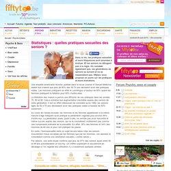 Statistiques : quelles pratiques sexuelles des seniors ? - Fiftytoo.be