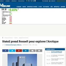 Statoil prend Rosneft pour explorer l'Arctique