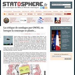 La critique de sondages par OWNI, ou lorsque la soucoupe se plante... - Statosphère, les statistiques du web et d'ailleurs