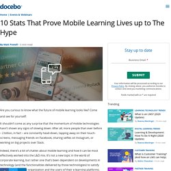 10 Stats That Prove Mobile Learning Lives up to The Hype