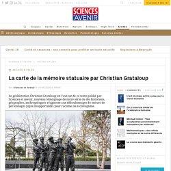 La carte de la mémoire statuaire par Christian Grataloup
