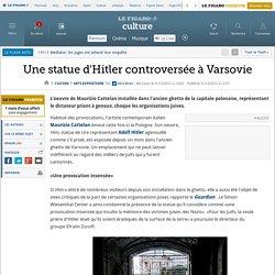 Arts Expositions : Une statue d'Hitler controversée à Varsovie