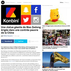 Une statue géante de Mao Zedong érigée dans une contrée pauvre de la Chine