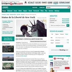 Statue de la Liberté de New York - Guide de voyage - Tourisme