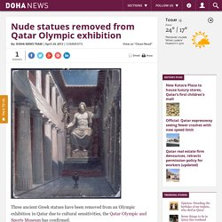 Nude statues removed from Qatar Olympic exhibition