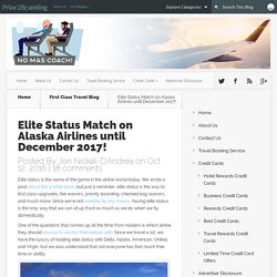 Elite Status Match on Alaska Airlines until December 2017!