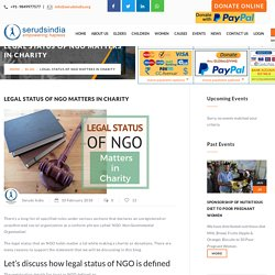 Legal Status Of NGO Matters in Charity