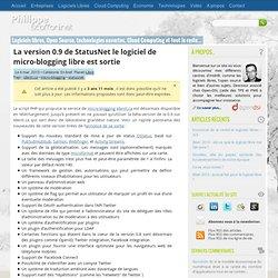 La version 0.9 de StatusNet le logiciel de micro-blogging libre