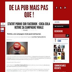 Statut porno sur Facebook : Coca Cola retire sa campagne virale
