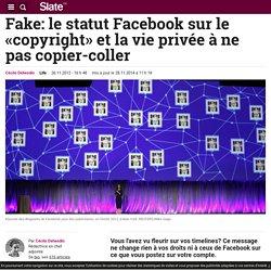 Fake: le statut Facebook sur le «copyright» et la vie privée à ne pas copier-coller