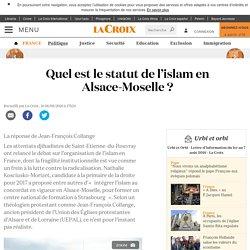 Quel est le statut de l'islam en Alsace-Moselle ?