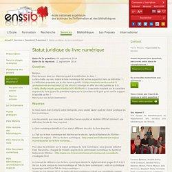 ENSSIB Septembre 2014 Statut juridique du livre numérique