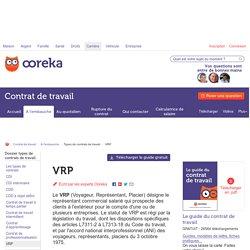 VRP : statut et particularités de ce contrat - Ooreka