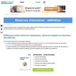 Réserves statutaires : définition - Aide juridique entreprise en ligne gratuite