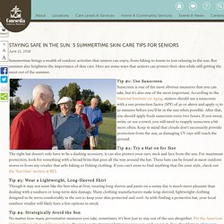 Staying Safe in the Sun: 5 Summertime Skin Care Tips for Seniors