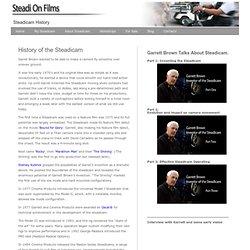 l'histoire de Steadicam et informations sur la façon Garrett Brown a inventé et développé le steadicam