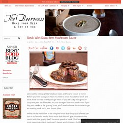Steak With Stout Beer Mushroom Sauce