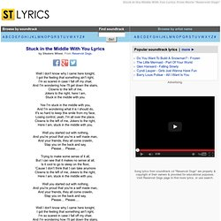 Stealers Wheel Lyrics, Stuck in the Middle With You Lyrics