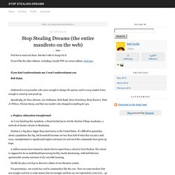 Stop Stealing Dreams (the entire manifesto on the web) - Stop Stealing Dreams