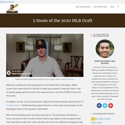 5 Steals of the 2020 MLB Draft - BatSmash