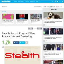 Stealth Search Engine Offers Private Internet Browsing