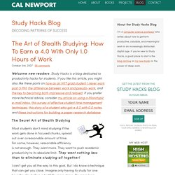The Art of Stealth Studying: How To Earn a 4.0 With Only 1.0 Hours of Work