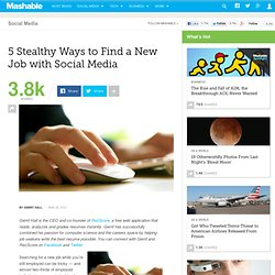 5 Stealthy Ways to Find a New Job with Social Media