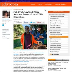 Full STEAM Ahead: Why Arts Are Essential in a STEM Education