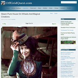 Steam Punk House On Wheels And Magical Creations