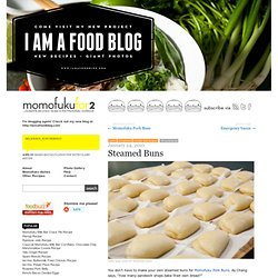 Steamed Buns | Cooking Momofuku at home - Momofuku for two