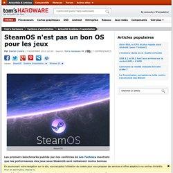 SteamOS n'est pas un bon OS pour les jeux