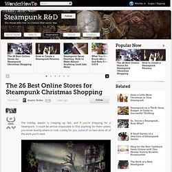 Les 26 meilleurs magasins en ligne pour les achats de Noël Steampunk «Steampunk R & D